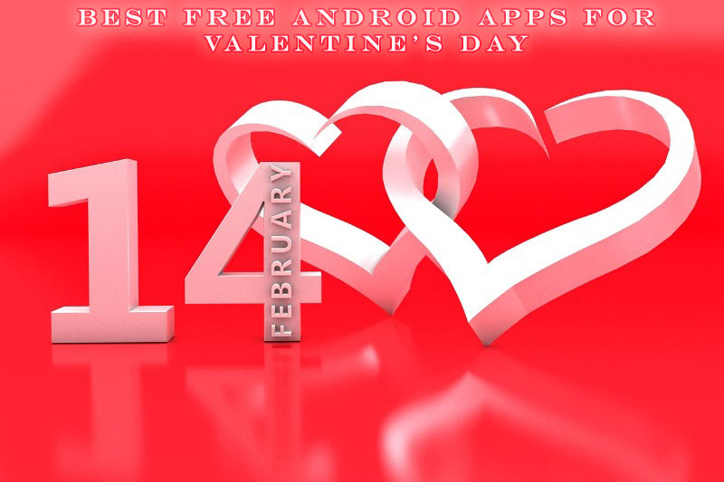 Best Free Android Apps for Valentine's Day -