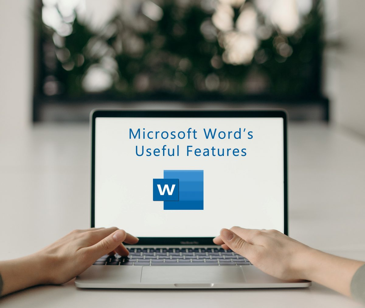 microsoft-words-useful-features